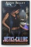[eBook] Free – Justice Calling by Annie Bellet (Book 1) @ Apple, Kobo, Google, Amazon