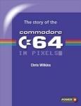 [eBook] Free PDF – The story of the Commodore 64 in pixels + The story of the Commodore Amiga in Pixels – Fusion Retro Books