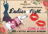 "Ladies night"" is waiting for you at Victoria Bar on Every Wednesday."